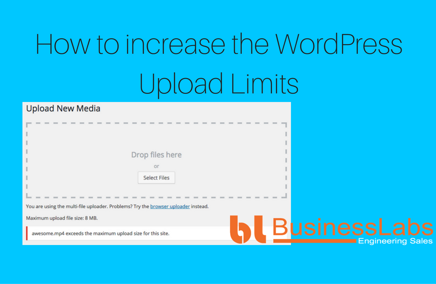 How to increase the wordpress upload limits